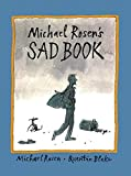 Michael Rosen's Sad Book (Boston Globe-Horn Book Honors (Awards))