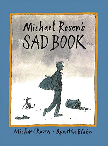 Michael Rosen's Sad Book (Boston Globe-Horn Book Honors (Awards))の詳細を見る