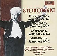 Stokowski: Hovhaness- Symphony No. 1 / Milhaud- Symphony No. 1/ Copland- Symphony No. 2 / Serebrier- Symphony No. 1 by LEOPOLD NBC SYMPHONY ORCHESTRA & HOUSTON SYMPHONY ORCHESTRA / STOKOWSKI (2010-01-12)