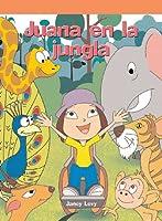 Juana en la jungla/ Jenny in the Jungle (Neighborhood Readers Level a)