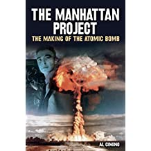 a look at the atomic bomb and the manhattan project