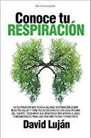 Conoce tu respiración / Know your Breathing