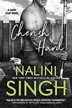 Cherish Hard (Hard Play Book 1) by [Singh, Nalini]
