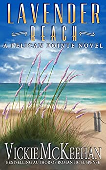 Lavender Beach (A Pelican Pointe Novel Book 8) by [McKeehan, Vickie]