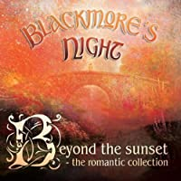 Beyond the Sunset: The Romantic Collection by Blackmore's Night