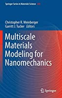 Multiscale Materials Modeling for Nanomechanics (Springer Series in Materials Science)