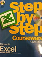 Microsoft Excel Version 2002 Step-by-Step Courseware Core Skills