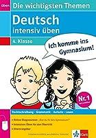 Deutsch  intensiv ueben 4. Schuljahr: Die wichtigsten Themen
