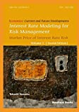 Interest Rate Modeling for Risk Management: Market Price of Interest Rate Risk (Second Edition) (Economics: Current and Future Developments)