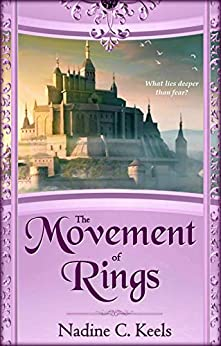 The Movement of Rings (Movement of Crowns Book 2) by [Keels, Nadine C.]