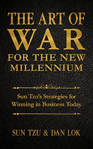art of war in business The art of war for small business: defeat the competition and dominate the market with the masterful strategies of sun tzu jun 11, 2014 | special edition.