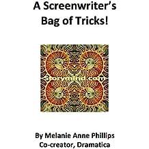 A Screenwriter's Bag of Tricks!