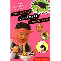The Big Bento Box Of Unuseless Japanese Inventions: The Art of Chindogu
