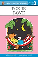 Fox in Love (Penguin Young Readers, Level 3)