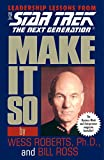 Make It So: Leadership Lessons from Star Trek: The Next Generation: Leadership for the Next Generation (English Edition)