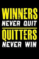 Winners Never Quit Quitters Never Win: 6x9 120 pages dot grid | Your personal Diary