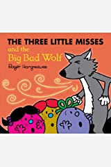 Three Little Misses and the Big Bad Wolf (Mr. Men Little Miss) Kindle Edition