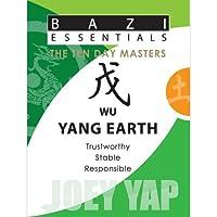 Wu Yang Earth (Bazi Essentials)