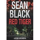 Red Tiger: A Ryan Lock Novel