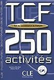 Test de Connaissance du Francais : 250 activites (Entrainez-vous)