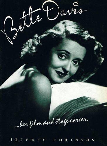 Download Bette Davis: The Definitive Study of Her Film Career 0862760321