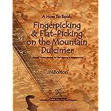 Fingerpicking & Flat-Picking on the Mountain Dulcimer