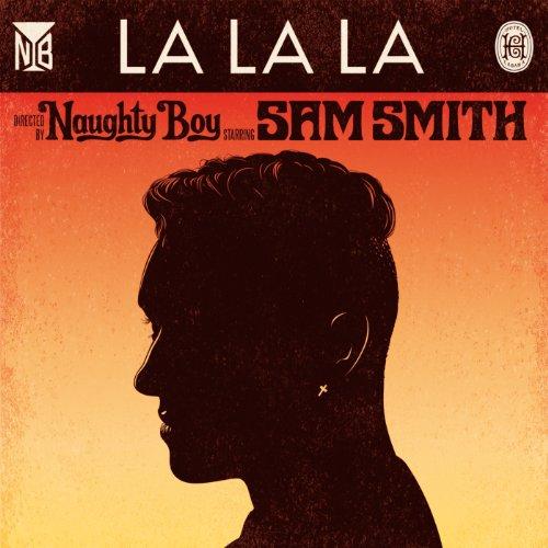 LA LA LA feat.サム・スミス [feat. サム...