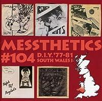 Messthetics 104: Diy '77