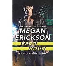 Zero Hour (Wired & Dangerous Book 1)