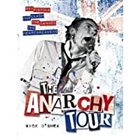 The Anarchy Tour: Sex Pistols, the Clash, the Damned, the Heartbreakers