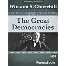 The Great Democracies, 1958 (A History of the English-Speaking Peoples Book 4)
