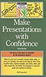 Make Presentations With Confidence (Barron's Business Success Series)