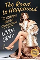 The Road to Happiness Is Always Under Construction Signed Edition (Signed Copy)