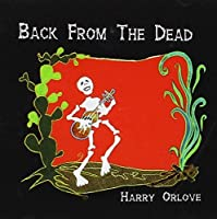 Back From the Dead by Harry Orlove (2005-05-03)