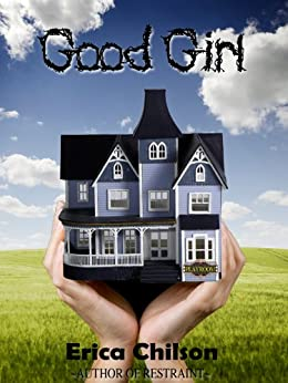 Good Girl (Blended Book 1) by [Chilson, Erica]