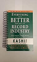 Everything You'd Better Know About the Record Industry
