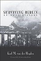 Surviving Berlin: An Oral History