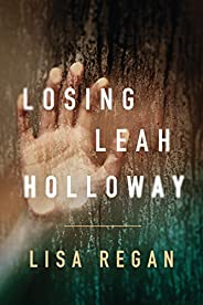 Losing Leah Holloway (A Claire Fletcher and Detective Parks Mystery Book 2)