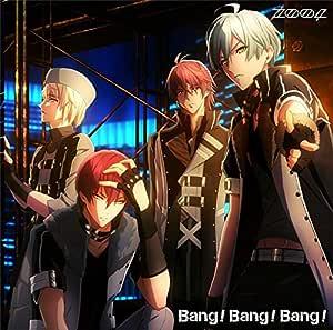アプリゲーム『アイドリッシュセブン』「Bang!Bang!Bang!」