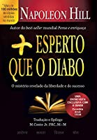 Mais Esperto que o Diabo. O Mistério Revelado da Liberdade e do Sucesso (Português)