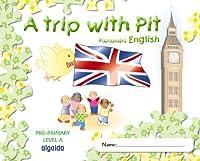Papapapú, A trip with Pit, English, level A , Educación Infantil, 3 años. Cuaderno