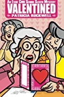 Valentined: An Essie Cobb Senior Sleuth Mystery
