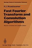 Fast Fourier Transform and Convolution Algorithms (Springer Series in Information Sciences) [並行輸入品]