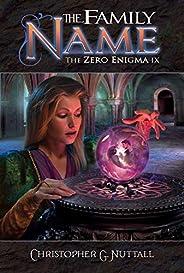 The Family Name (The Zero Engima Book 9)