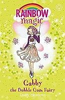Rainbow Magic: Gabby the Bubble Gum Fairy: The Candy Land Fairies Book 2