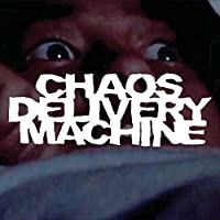 Burn Motherfucker Burn [Explicit] by Chaos Delivery Machine (2013-05-03)