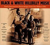 Black & White Hillbilly: Early Harmonica