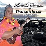 E Mau Ana Ka Ha'Aheo: Enduring Pride