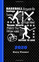 Baseball Sport: 2020 Diary Planner Week Plus Month To View With Trackers - Note Pages - To Do List  - Birthdays -  Appointments - Goals-Contacts-Passwords