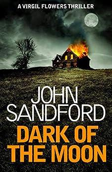 Dark of the Moon: Virgil Flowers 1 by [Sandford, John]